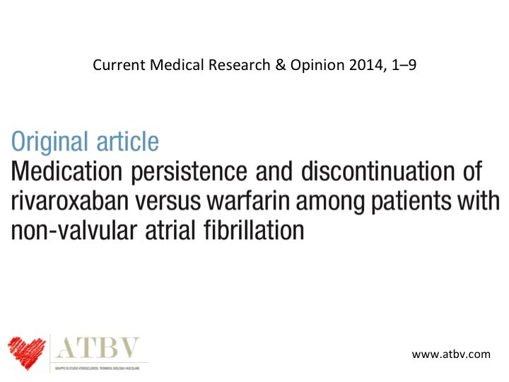 34. Un altro dato che arriva dal mondo reale riguarda la persistenza in trattamento, che con il rivaroxaban è stata significativamente maggiore rispetto a quella del warfarin. Un altro motivo per scegliere un NOAC rispetto al vecchio warfarin.